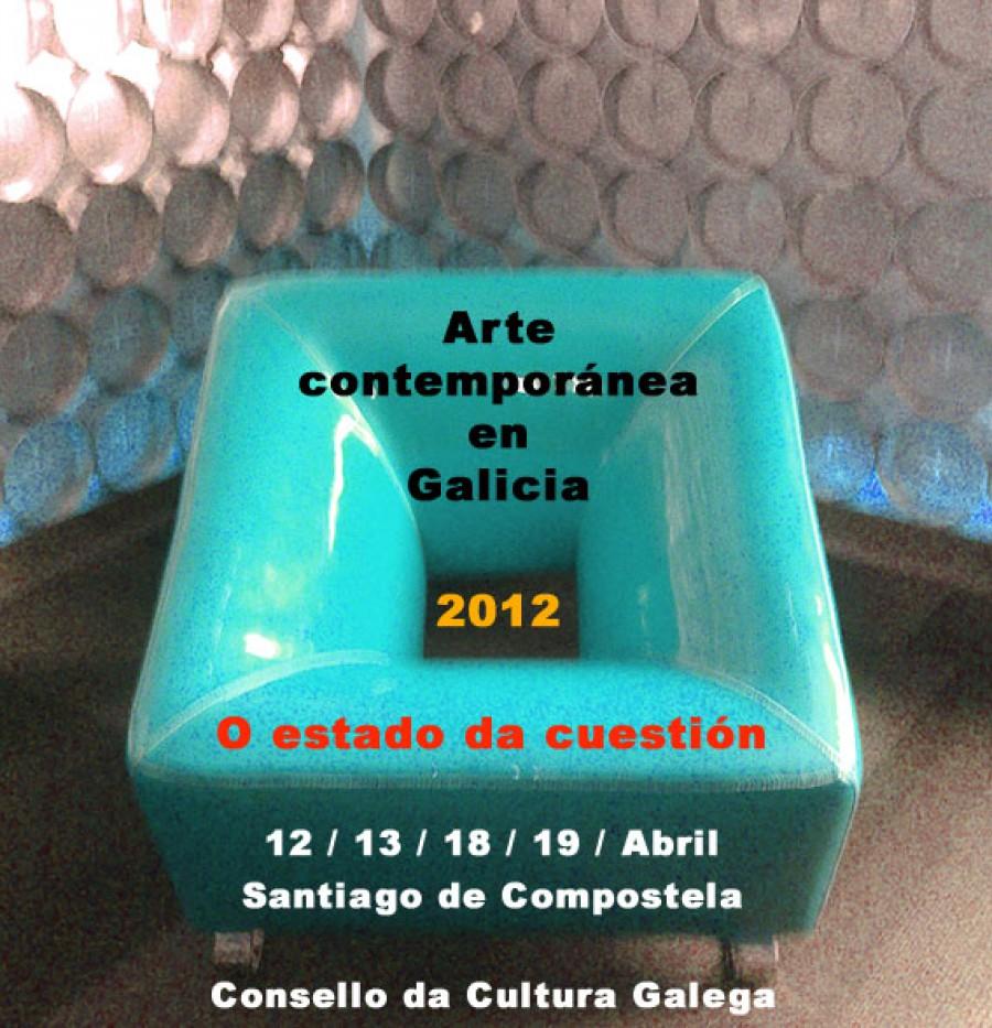 Xornadas: Arte contemporánea en Galicia. 2012. O estado da cuestión. Consello da Cultura Galega