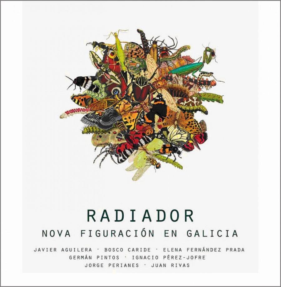 Radiador. Nova figuración en Galicia