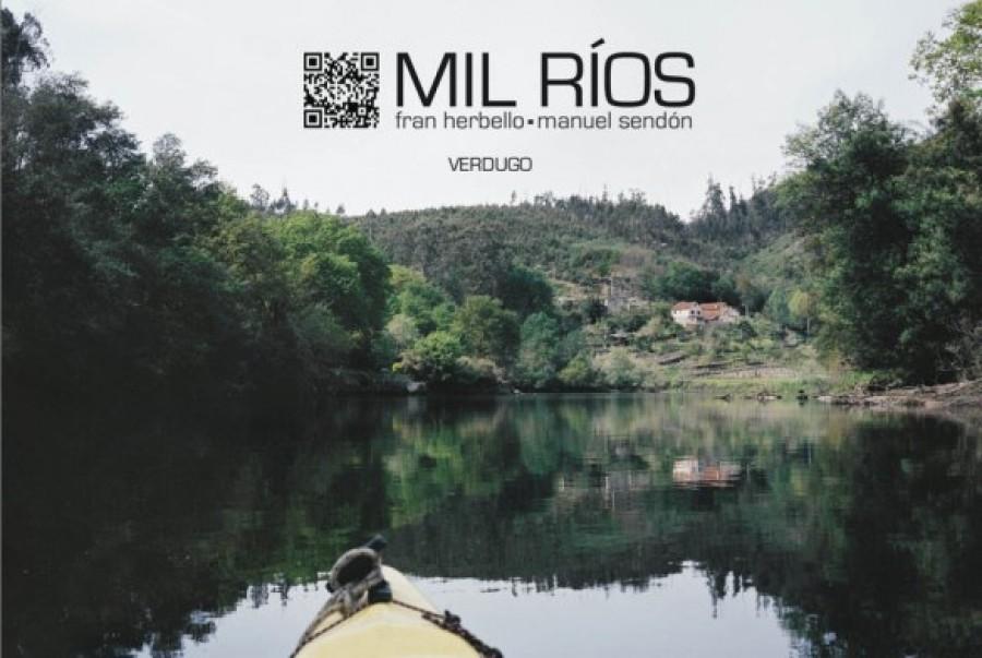 Mil ríos. Fran Herbello / Manuel Sendón