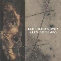 Leopoldo Nóvoa. Alén do tempo