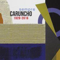 Caruncho, sempre (1925-2016)