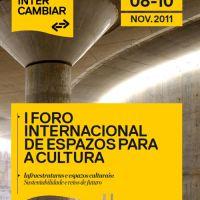 I Foro Internacional de Espazos para a Cultura