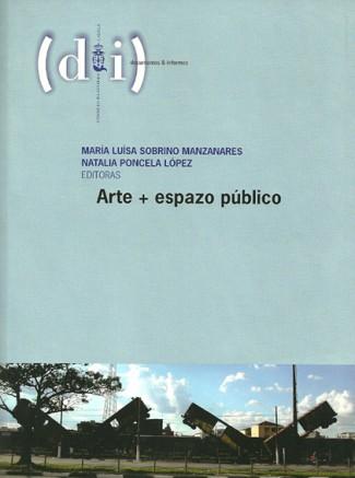 Arte + Espazo público. Documentos e informes + dvd
