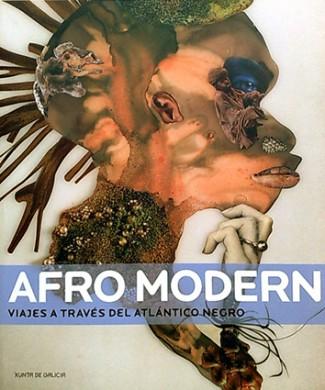 Afro Modern. Viajes a través del Atlántico negro