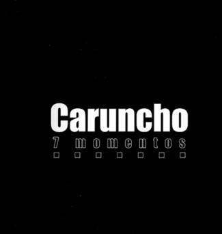 Luis Caruncho. Sete momentos