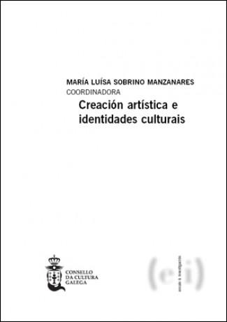 Creación artística e identidades culturais